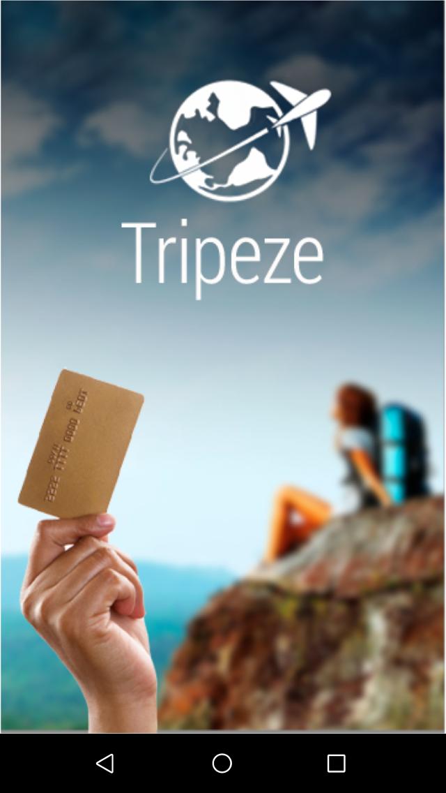 Tripeze
